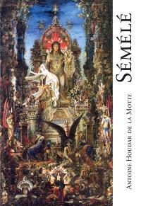 Sémélé : tragédie lyrique de Marin Marais, Paris, 1709