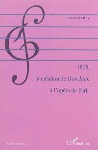 1805, la création de Don Juan à l'Opéra de Paris