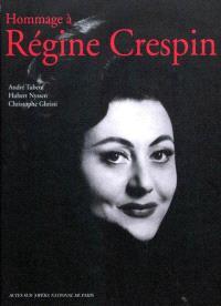 Hommage à Régine Crespin
