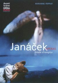 Janacek, opéras : mode d'emploi