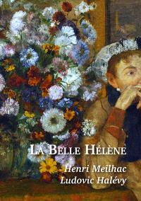 La Belle Hélène : opéra bouffe en trois actes de Jacques Offenbach
