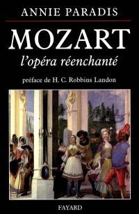 Mozart, l'opéra réenchanté