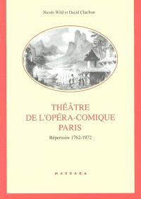 Théâtre de l'Opéra-Comique, Paris : répertoire 1762-1972