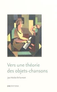 Vers une théorie des objets-chansons