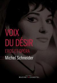 Voix du désir : Eros et opéra