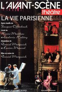 Avant-scène théâtre (L'). n° 1012, La vie parisienne : opéra bouffe