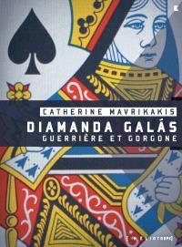 Diamanda Galas  : guerrière et gorgone