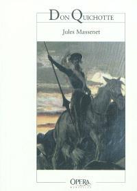 Don Quichotte : comédie héroïque en cinq actes