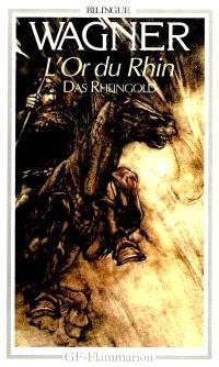 L'Or du Rhin = Das Rheingold