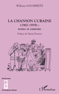 La chanson cubaine, 1920-1959 : textes et contexte