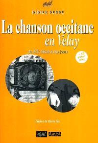 La chanson occitane en Velay : du XIIe siècle à nos jours : chansonnier commenté