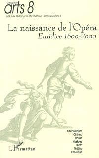 La naissance de l'opéra : Euridice 1600-2000