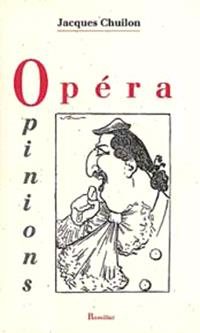 Opéra opinions