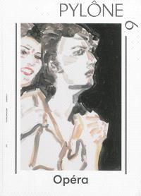 Pylône. n° 9, Opéra