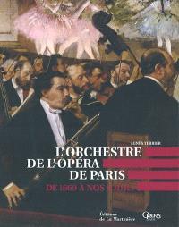 L'orchestre de l'Opéra national de Paris : de 1669 à nos jours