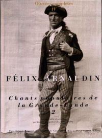 Oeuvres complètes. Volume 4, Chants populaires de la Grande-Lande 2