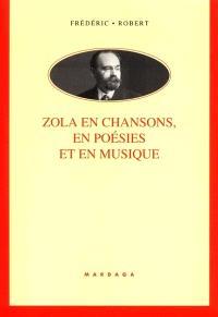 Zola en chansons, en poésies et en musique