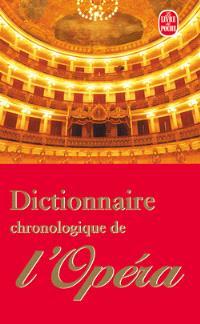 Dictionnaire chronologique de l'opéra : de 1597 à nos jours
