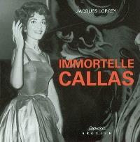 Immortelle Callas