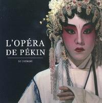 L'opéra de Pékin