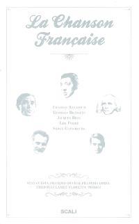 La chanson française : Charles Aznavour, Georges Brassens, Jacques Brel, Léo Ferré, Serge Gainsbourg