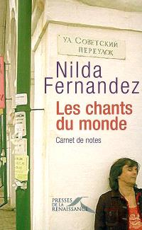 Les chants du monde : carnet de notes