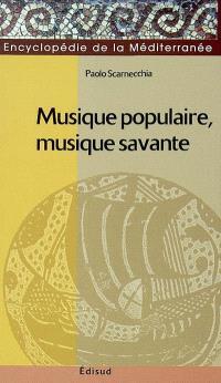 Musique populaire, musique savante