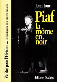 Piaf : la môme en noir