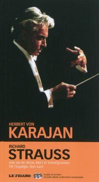 Richard Strauss, Une vie de héros ; Mort et transfiguration ; Till l'espiègle ; Don Juan