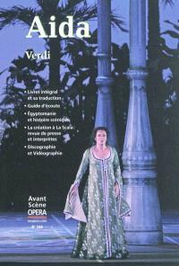Avant-scène opéra (L'). n° 268, Aida : melodramma en quatre actes