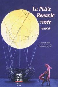 Avant-scène opéra (L'). n° 252, La petite renarde rusée = Prihody lisky Bystrousky : opéra en trois actes