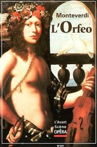 Avant-scène opéra (L'). n° 207, L'Orfeo