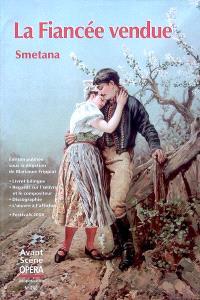 Avant-scène opéra (L'). n° 246, La fiancée vendue