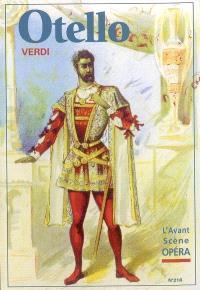 Avant-scène opéra (L'). n° 218, Otello