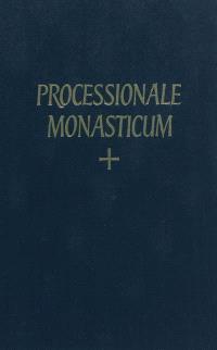 Processionale monasticum : ad usum congregationis gallicae ordinis sancti benedicti