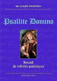 Psallite Domino : recueil de refrains psalmiques