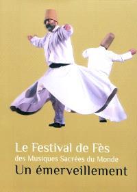 Le Festival de Fès des musiques sacrées du monde : un émerveillement