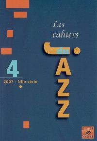 Cahiers du jazz (Les), nouvelle série. n° 4