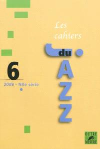 Cahiers du jazz (Les), nouvelle série. n° 6