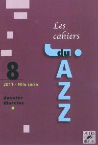 Cahiers du jazz (Les), nouvelle série. n° 8, Dossier Marciac