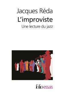 L'improviste : une lecture du jazz