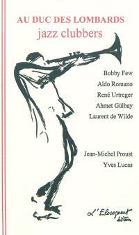 Au Duc des Lombards : jazz clubbers