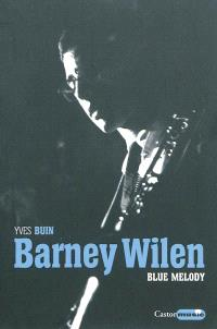 Barney Wilen : blue melody