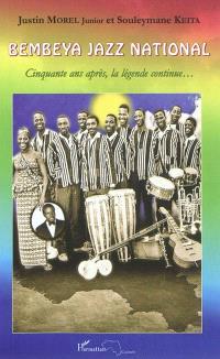 Bembeya Jazz National : cinquante ans après, la légende continue