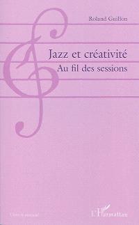 Jazz et créativité : au fil des sessions