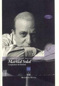 Martial Solal : compositeur de l'instant : entretien avec Xavier Prévost