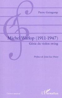 Michel Warlop (1911-1947) : génie du violon swing