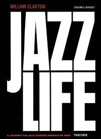 Jazz life : a journey for jazz across America in 1960