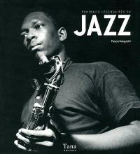 Portraits légendaires du jazz