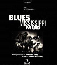 Blues Mississippi mud